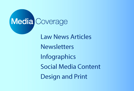 Media Coverage Law Firm Marketing